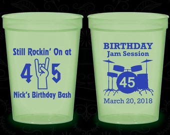 45th Birthday Glow in the Dark Cups, Still Rockin at 45, Birthday Jam Session, Glow Birthday Party (20069)