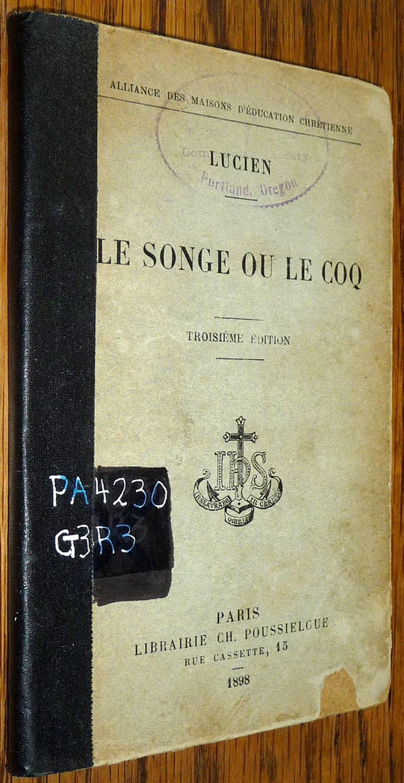 Le Songe ou Le Coq: Texte Grec Revu et Annote a L'Usage des Classes by Lucien 1898 Original Greek w/ French Notes - Paris