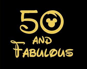 Disney Glitter Iron On Birthday 50 + Fabulous 20, 30, ETC.  T-Shirt Transfer Easy DIY Glitter Vinyl T-Shirt Glitter Transfer Disney Birthday