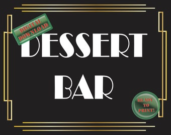 Dessert Bar Sign Art Deco Food Table Sign Roaring 20s Gatsby Themed Black White Gold Party New Year Wedding Reception Decor Food Bar Sign