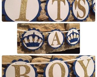 ROYAL PRINCE BANNER, its a boy banner, its a boy baby shower banner, royal prince baby shower, prince birthday banner, royal prince party