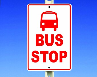Bus Stop Aluminum Sign
