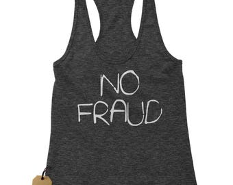 No Fraud Racerback Tank Top for Women