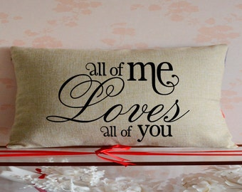 All of Me Loves All of You Pillow Cover,Custom Lumbar Cushion,Couple Pillows,Girlfriend,Wedding Decor,2nd Anniversary Gift,Gift for Couple