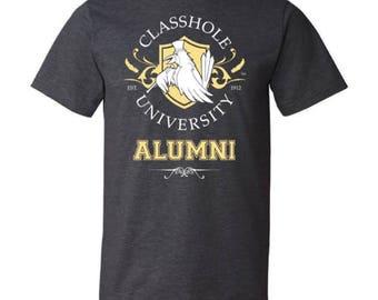 Classhole University Alumni - Unisex Shirt (Black Label) [I] - by Denis Caron - Corvink