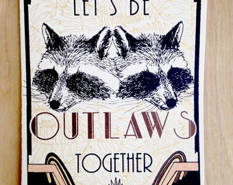 Let's Be Outlaws Together Silkscreened Greeting Card