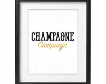 Champagne Campaign - gold foil - wall art - instant download