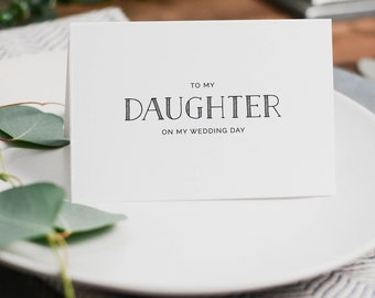 To My Daughter On My Wedding Day Card - Daughter Wedding Card,  To My Daughter Thank You Wedding Card, Wedding Stationery, Wedding Note, K5