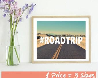 RoadTrip, Road Trip, Hashtag, Landscape Print, 8x10, 11x14, 16x20