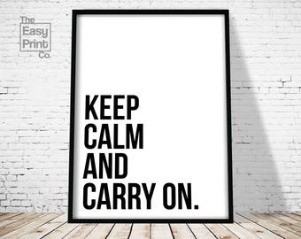 Keep Calm And Carry On Print, Wall Art, Digital Print, Printable Art, Typography Print, Home Decor, Office Decor, Typography Art, Office Art
