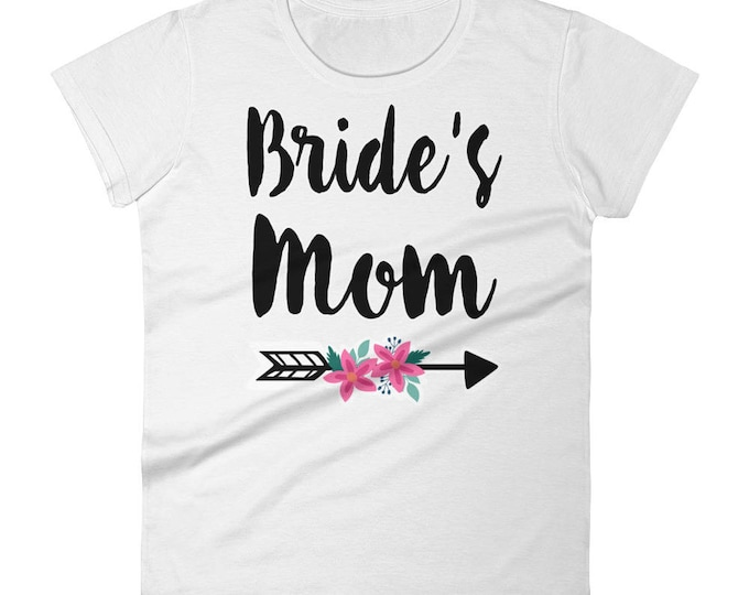 Bride's Mom Women's T-shirt, Mother Of The Bride Shirt- Shirt For Bride's Mom, Bride's Mommy Shirt, Bride's Mom Shirt, Shirt For Wedding