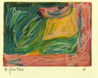No Frontiers -  mixed media work - oil pastel over monoprint in pink and green