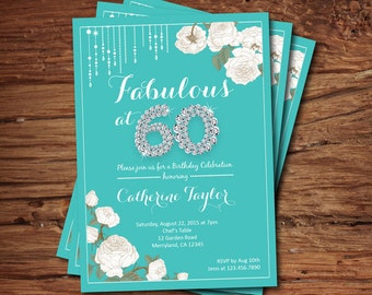Woman 60th birthday invitation. Glam bling, fabulous at 60, turquoise, white floral 60 and fabulous birthday printable digital invite. AB131