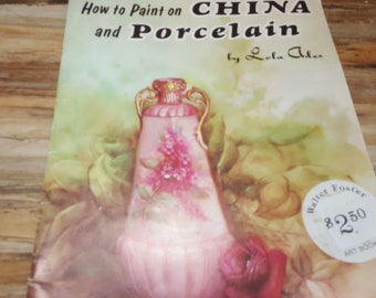 How to Paint on China and Porcelain, Walter Foster art book, 1988, vintage art book