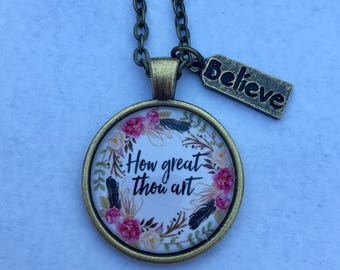How Great Thou Art pendant necklace