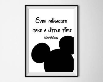 Walt Disney Quote print Even miracles take a little time Motivational Print Black and White Printable Poster Nursery Mickey mouse Room Decor