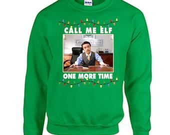 Tacky Christmas Sweatshirt Call Me Elf Christmas Shirt Holiday Christmas Tacky Shirt