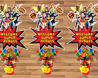 SuperHero Girls Birthday Party PRINTABLE Large Centerpiece- Instant Download | DC comics | DC Super Hero Girls | Welcome Sign| Cake Topper