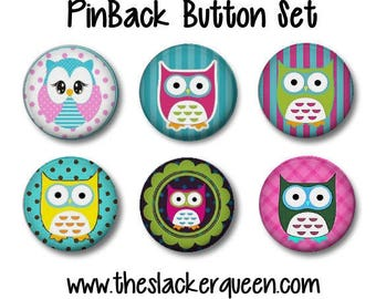 Owl Pin Back Buttons / Set of 6 Pinback Buttons / Owl Pins / Owl Party Favors / Birthday Party or Baby Shower Party Favors / Badge Buttons