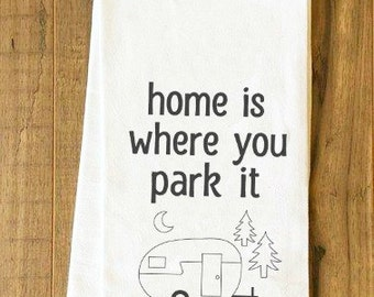 5x7 Hoop Cute Vintage Camper Sayings Home Is Where You Park It Small Home Tiny Home Machine Embroidery Design Digital File Instant Download