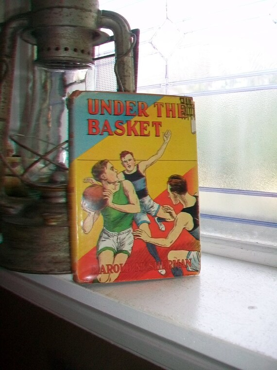 Under The Basket Vintage 1932 Basketball Book