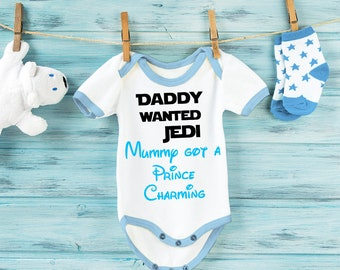 Daddy wanted Jedi Mummy got a Prince Charming baby grow bodysuit vest.