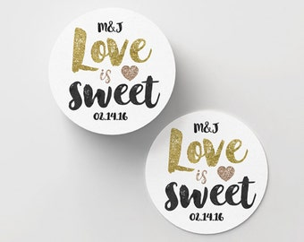 Custom Wedding Stickers - Love is Sweet Stickers - Wedding Favors - Custom Stickers - Custom Logo Stickers - Adhesive Labels - Gold