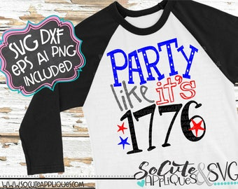 4th of July SVG, Party like it's 1776, socuteappliques, freedom svg, America svg, sparkler svg, fireworks svg, July 4th svg, patriotic svg