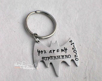 Men's Personalized Keychain - Personalized Hand Stamped BAT Keychain You Are My Superhero - Bat - Superhero Key chain - Valentine's Day Gift