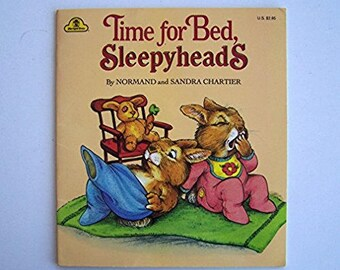 Time For Bed, Sleepyheads by Normand and Sandra Chartier - Children's Book - Bedtime, Going to Sleep