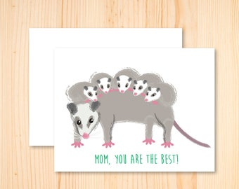 Opossum Card, Opossum Mom Card, I love you Mom, Thanks Mom, Happy Mother's Day, Mother's Day Card, You Are The Best, Stationery, Possum Card