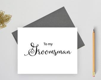To my groomsman card, wedding stationery, folded note cards, folded wedding cards, wedding stationary, wedding note cards,