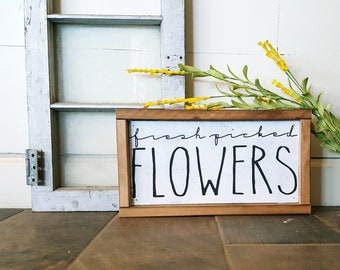 Fresh picked flowers wood sign, 6x13, wood signs, home decor, wood sign sayings, farmhouse signs, fixer upper, farm style decor, flower sign
