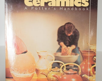 Ceramic's - A Potters's Handbook Glenn C. Nelson 5th Edition
