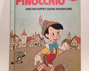 Walt Disney's Pinocchio and His Puppet Show Adventure - hard cover - 1973 - vintage