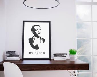 Barney Stinson - Wait For It Printable Art, How I Met Your Mother Poster, How I Met Your Mother Art, Printables, Instant Download