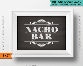 """Nacho Bar Sign, Wedding Reception, Celebration, Shower, Party, Mexican Food, Chalkboard Style 5x7"""" Instant Download Digital Printable File"""