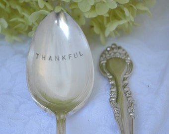 Silverplate THANKFUL serving spoon.  Hand stamped on vintage silver plate spoon.  Thanksgiving, hostess or Christmas gift