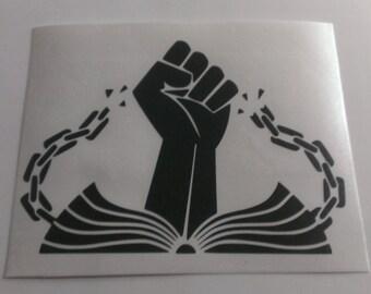 Knowledge Breaks Chains Vinyl Decal
