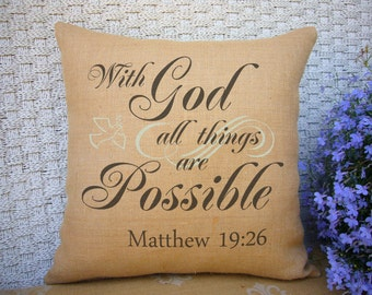With God All Things are Possible Scripture Pillow  Matthew 19:26 Inspirational Quote Religious Decor SPS-099