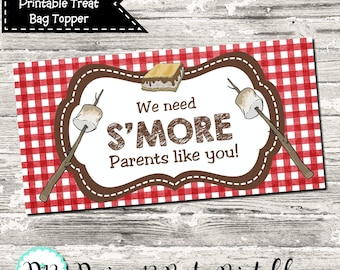 INSTANT DOWNLOAD We Need S'More Parents Like You Thank You Treat Bag Topper Digital Printable