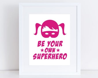 superhero print, girls superhero art poster, inspirational quote, supergirl art for girls room decor, pink nursery art, superhero room decor
