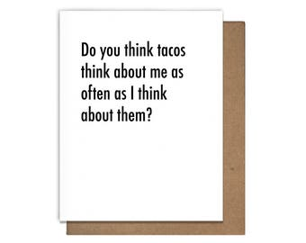 Taco Thoughts Funny Letterpress Greeting Card
