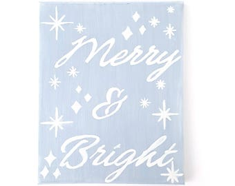 Merry and Bright, Hand Lettered Sign, Christmas Gift, Canvas Art, Hand Lettered Canvas, Canvas Quote, Christmas Decor, Christmas Sign