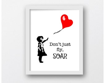 Dont just Fly Soar, Children's Art, Digital Prints, Nursery Baby Gifts, Nursery Designs, Children Room Art, Child Room Art, Inspiration Art