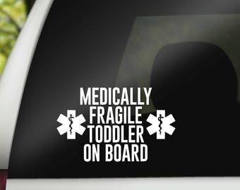 Medically Fragile Toddler on board - car decal - car sticker - bumper sticker - special needs - disability - child