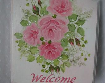 Welcome Sign Hand Painted Pink Roses on Wood Plaque Home Wall Decor
