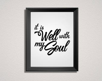 It Is Well With My Soul Print, Printable Wall Art, Instant Download, Home Decor, Bedroom Decor, Religious Print