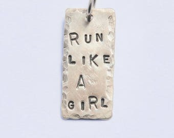 RUN LIKE A GIRL pendant * Sterling Silver Hand Stamped. 1 inch. Jewelry Supply Pendant Charm. gift for Runner Athlete Triathlon