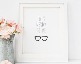 Talk Nerdy To Me | 8 x 10 Print | Digital Download